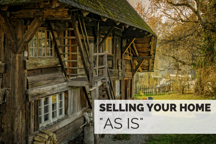 """Selling a Home """"As Is"""""""